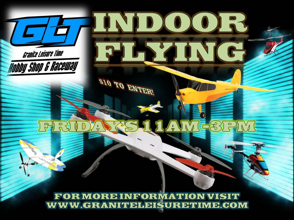 Indoor Flying @ Granite Leisure Time | Oakland | Maine | United States